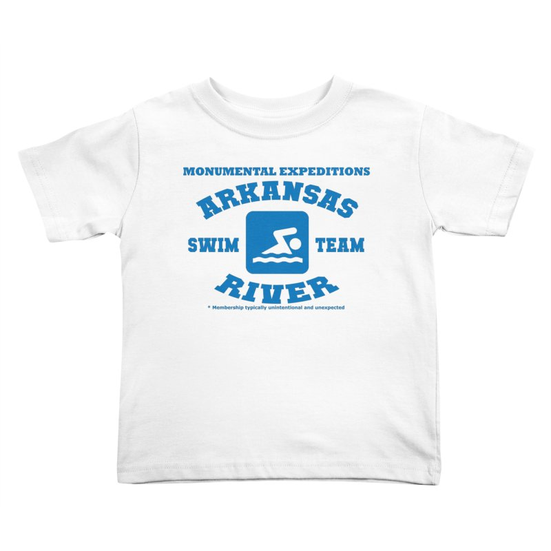Arkansas River Swim Team Kids Toddler T-Shirt by Monumental Expeditions