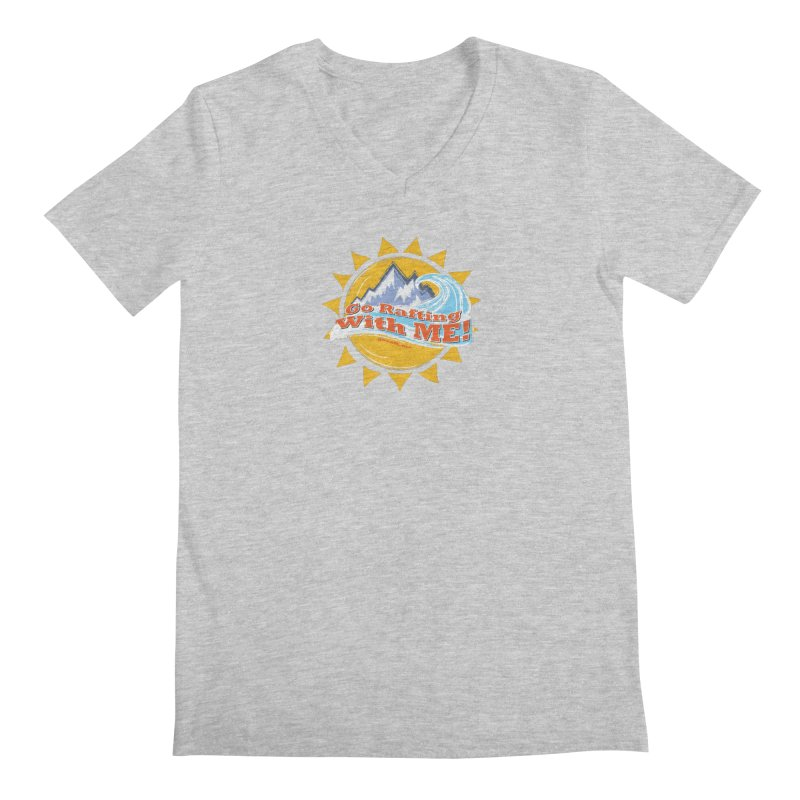 Go Rafting With ME! Men's Regular V-Neck by Monumental Expeditions