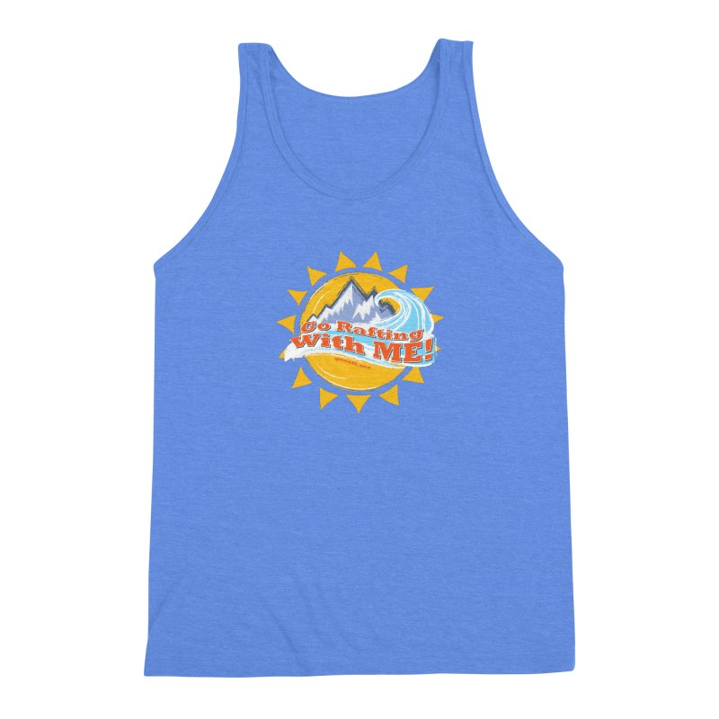 Go Rafting With ME! Men's Triblend Tank by Monumental Expeditions
