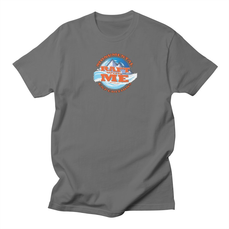 Raft With ME - Orange text Men's T-Shirt by Monumental Expeditions