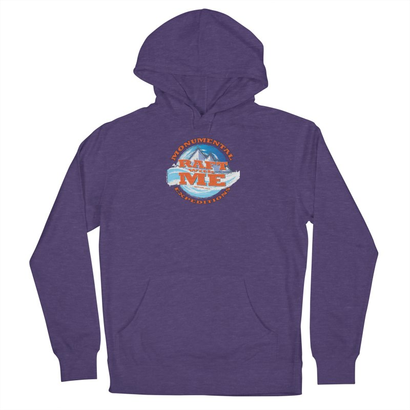 Raft With ME - Orange text Women's French Terry Pullover Hoody by Monumental Expeditions