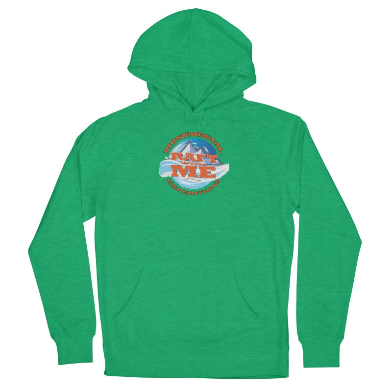 Raft With ME - Orange text Men's French Terry Pullover Hoody by Monumental Expeditions