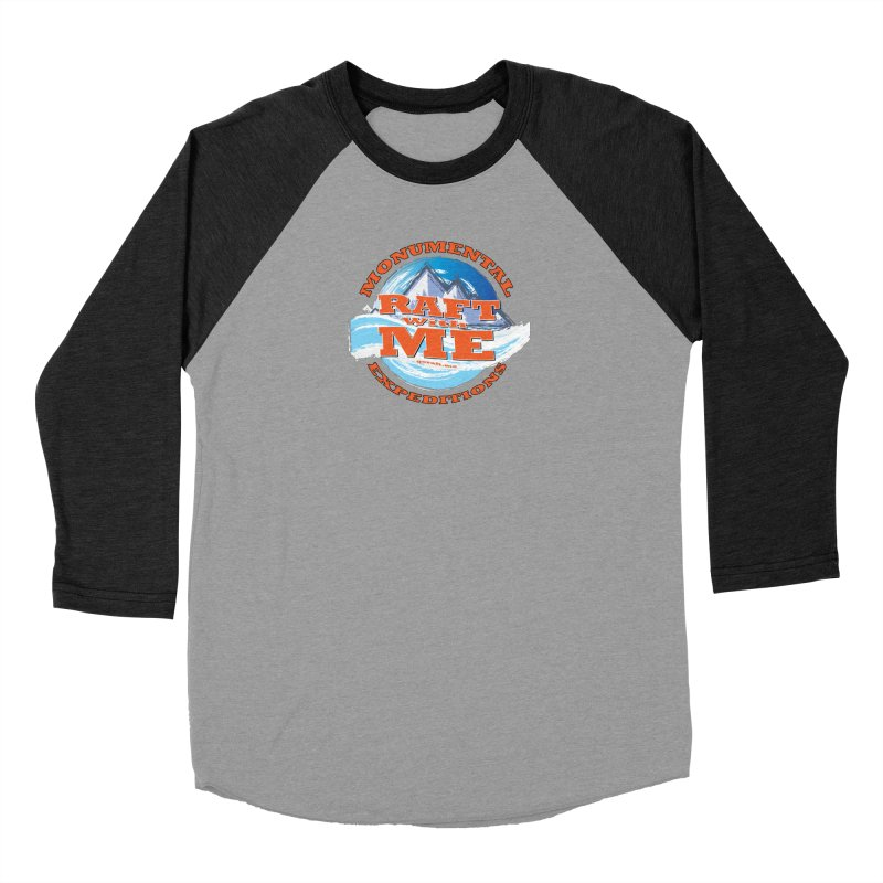 Raft With ME - Orange text Men's Baseball Triblend Longsleeve T-Shirt by Monumental Expeditions