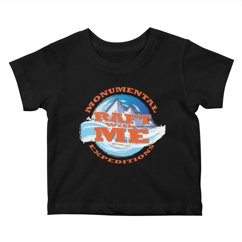 Raft With ME - Orange text Kids Baby T-Shirt by Monumental Expeditions