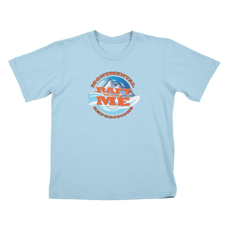 Raft With ME - Orange text Kids T-Shirt by Monumental Expeditions