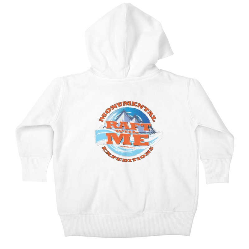 Raft With ME - Orange text Kids Baby Zip-Up Hoody by Monumental Expeditions