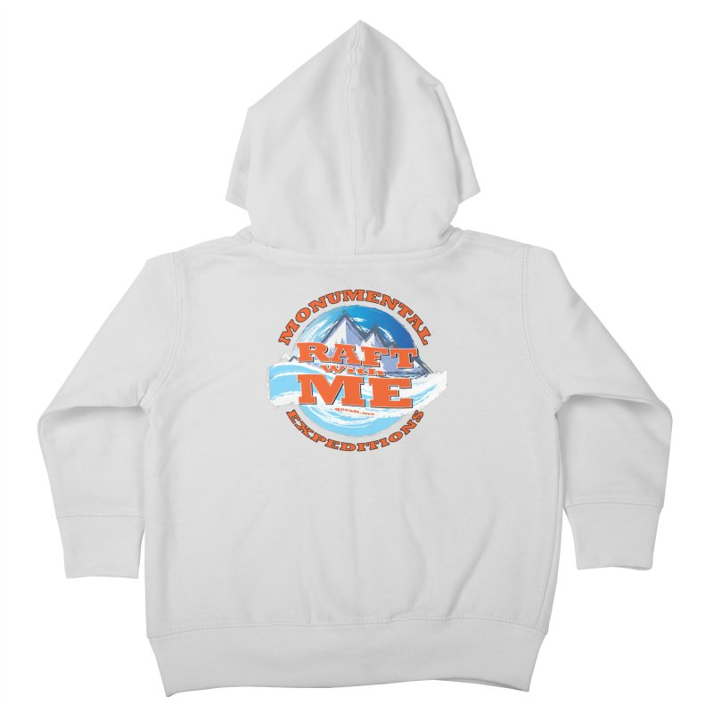 Raft With ME - Orange text Kids Toddler Zip-Up Hoody by Monumental Expeditions