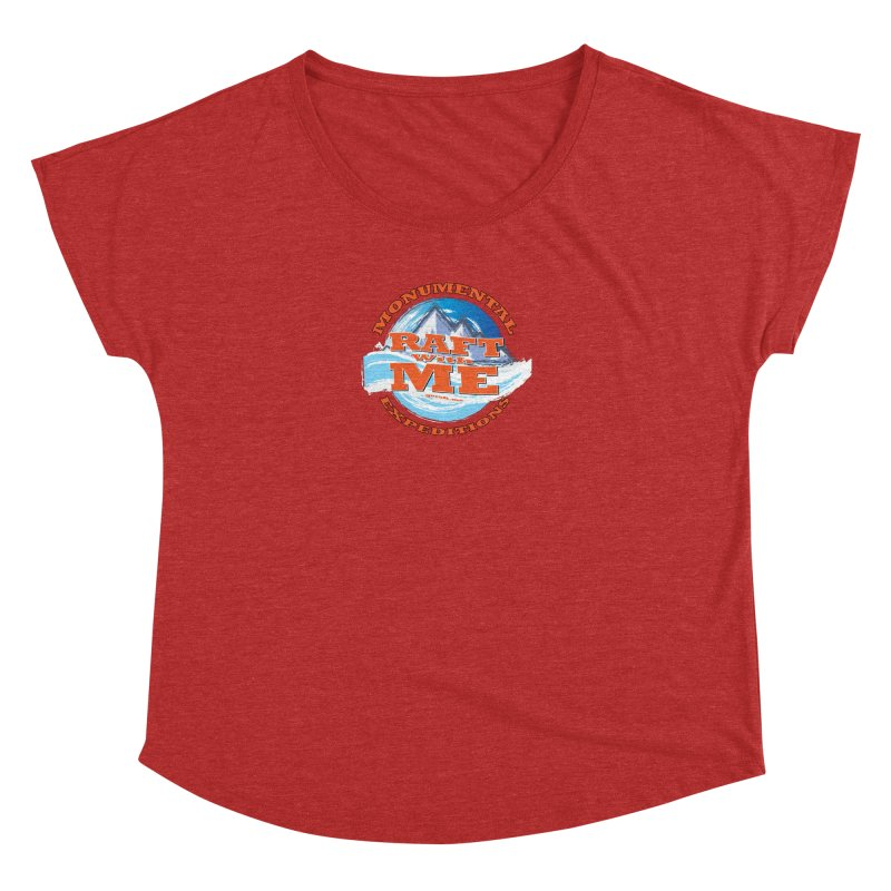 Raft With ME - Orange text Women's Dolman Scoop Neck by Monumental Expeditions