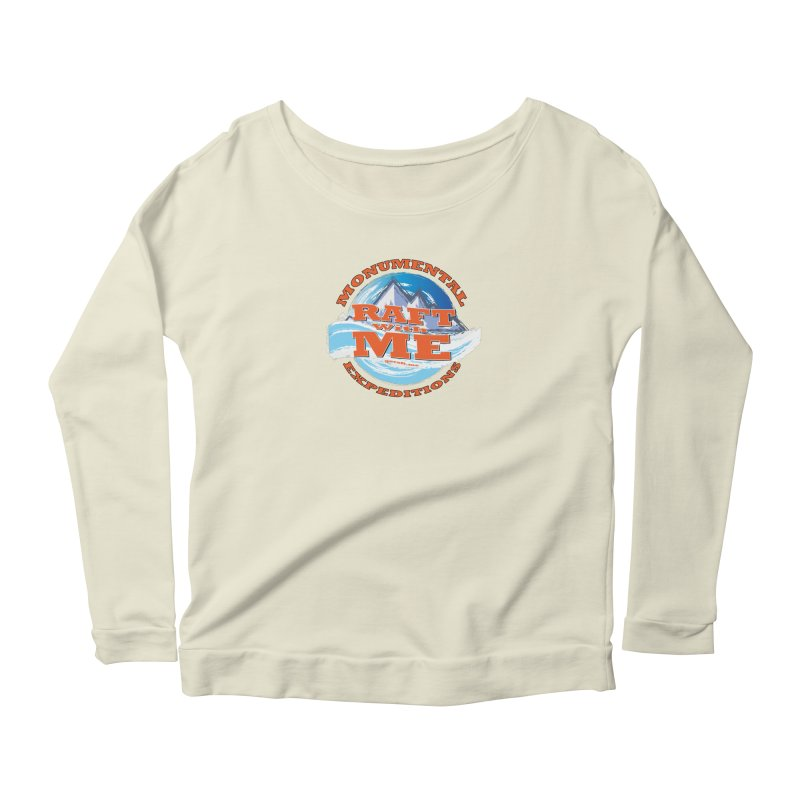 Raft With ME - Orange text Women's Scoop Neck Longsleeve T-Shirt by Monumental Expeditions