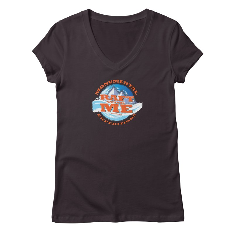 Raft With ME - Orange text Women's Regular V-Neck by Monumental Expeditions