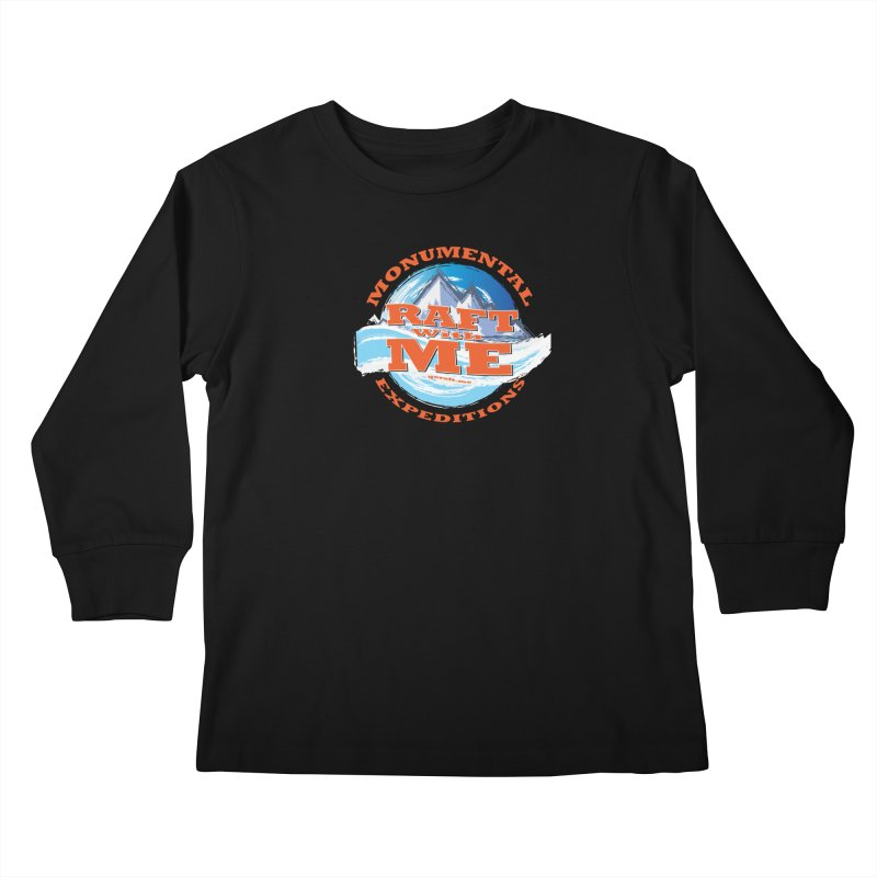 Raft With ME - Orange text Kids Longsleeve T-Shirt by Monumental Expeditions