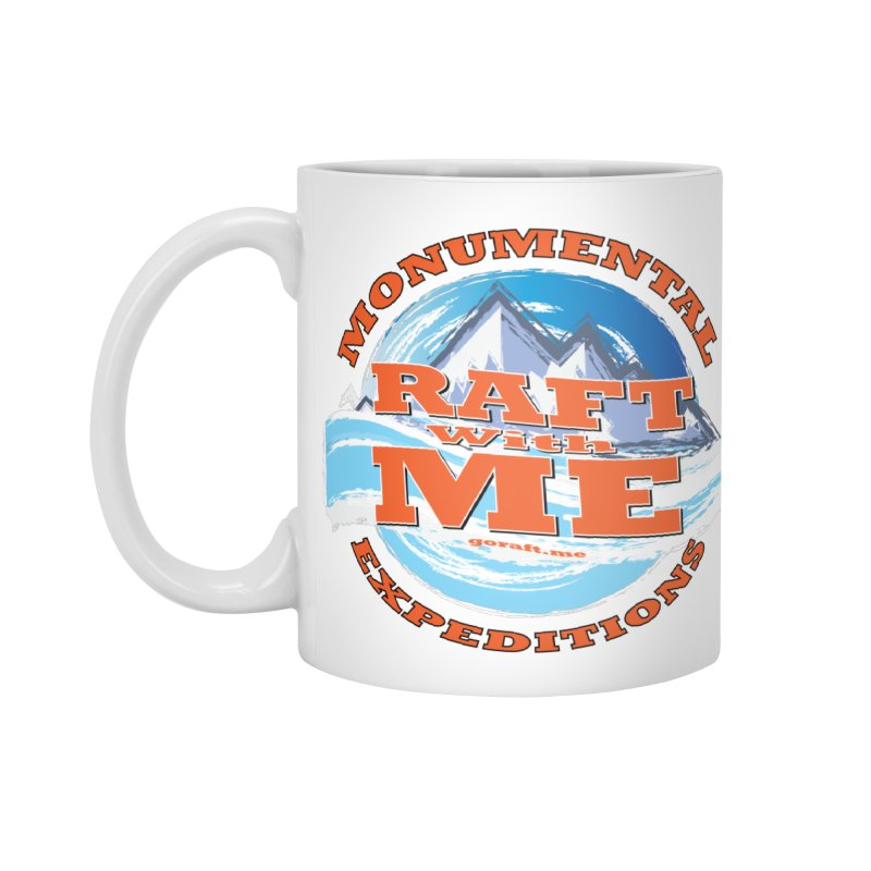 Raft With ME - Orange text Accessories Standard Mug by Monumental Expeditions
