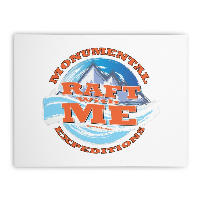 Raft With ME - Orange text Home Stretched Canvas by Monumental Expeditions