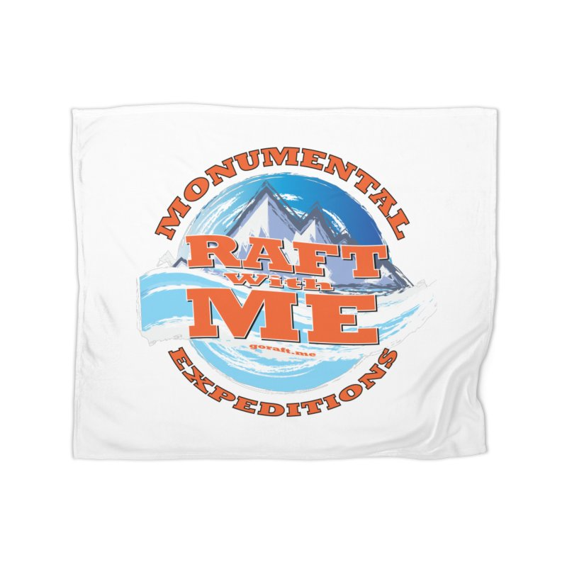 Raft With ME - Orange text Home Blanket by Monumental Expeditions