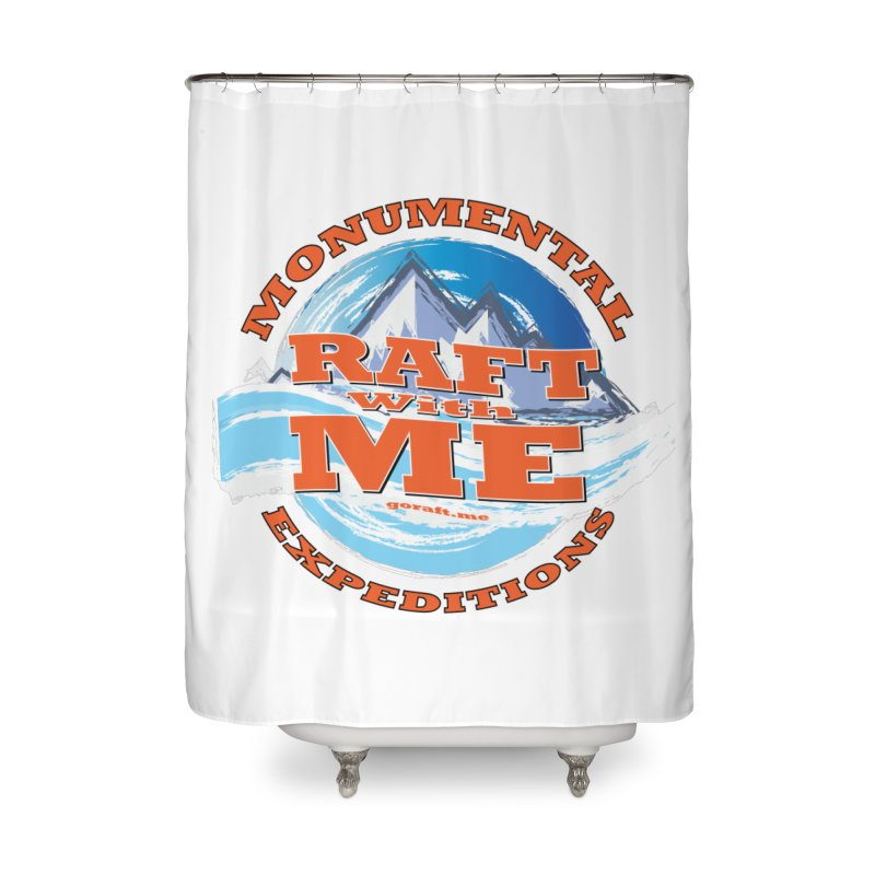 Raft With ME - Orange text Home Shower Curtain by Monumental Expeditions