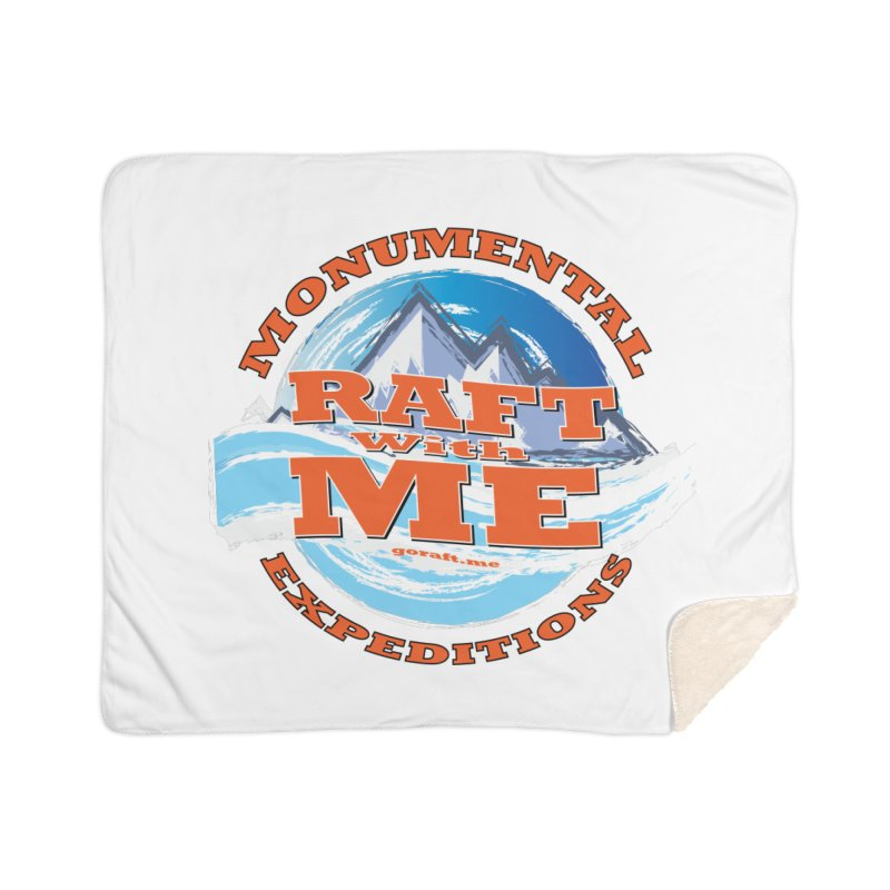 Raft With ME - Orange text Home Sherpa Blanket Blanket by Monumental Expeditions