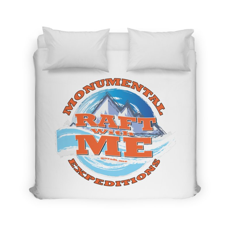 Raft With ME - Orange text Home Duvet by Monumental Expeditions