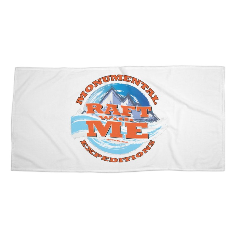 Raft With ME - Orange text Accessories Beach Towel by Monumental Expeditions