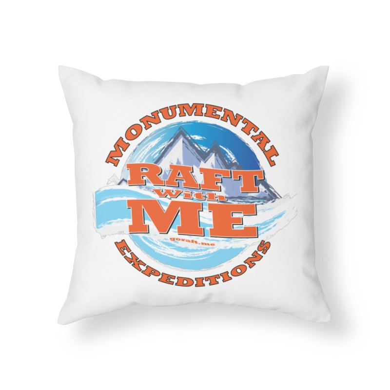 Raft With ME - Orange text Home Throw Pillow by Monumental Expeditions