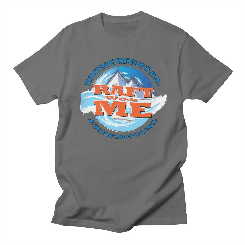 Raft With ME - blue text Men's T-Shirt by Monumental Expeditions