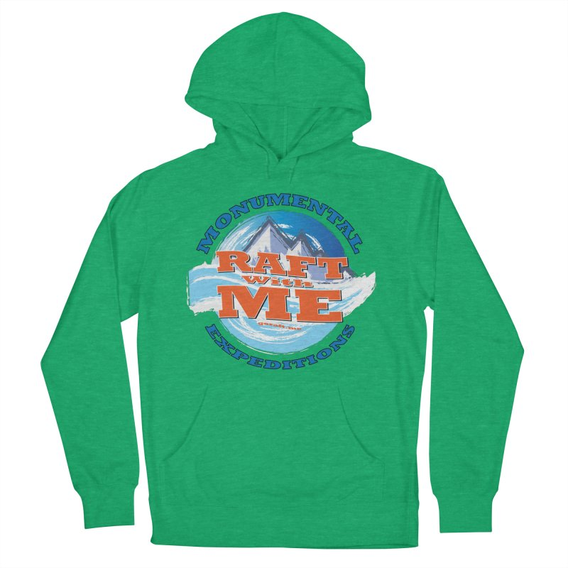 Raft With ME - blue text Women's French Terry Pullover Hoody by Monumental Expeditions