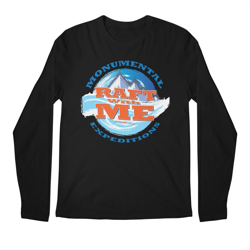 Raft With ME - blue text Men's Regular Longsleeve T-Shirt by Monumental Expeditions