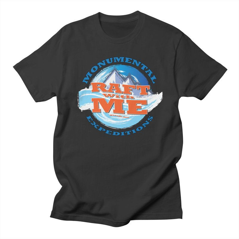 Raft With ME - blue text Men's Regular T-Shirt by Monumental Expeditions