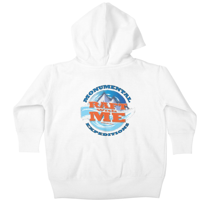 Raft With ME - blue text Kids Baby Zip-Up Hoody by Monumental Expeditions