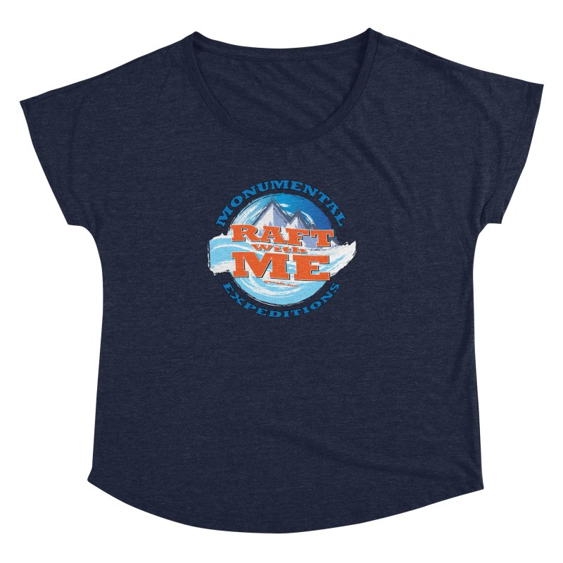 Raft With ME - blue text Women's Dolman Scoop Neck by Monumental Expeditions