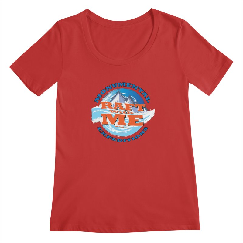 Raft With ME - blue text Women's Regular Scoop Neck by Monumental Expeditions