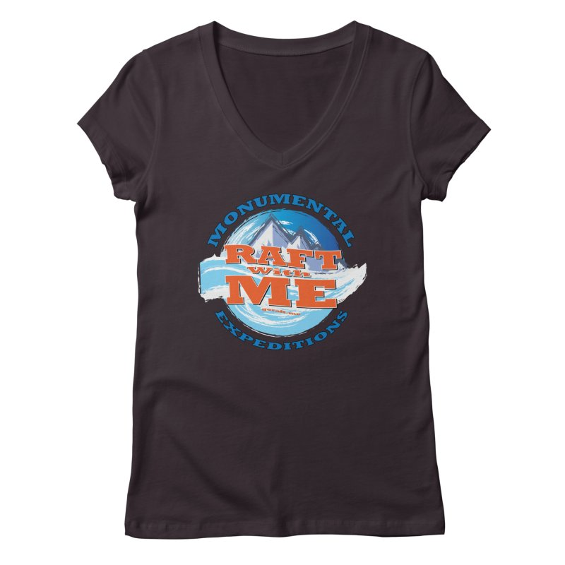 Raft With ME - blue text Women's Regular V-Neck by Monumental Expeditions