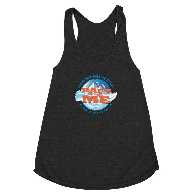 Raft With ME - blue text Women's Racerback Triblend Tank by Monumental Expeditions