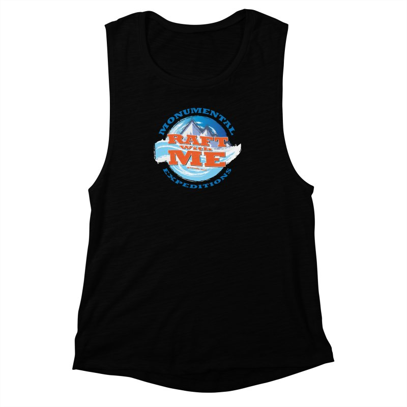 Raft With ME - blue text Women's Muscle Tank by Monumental Expeditions