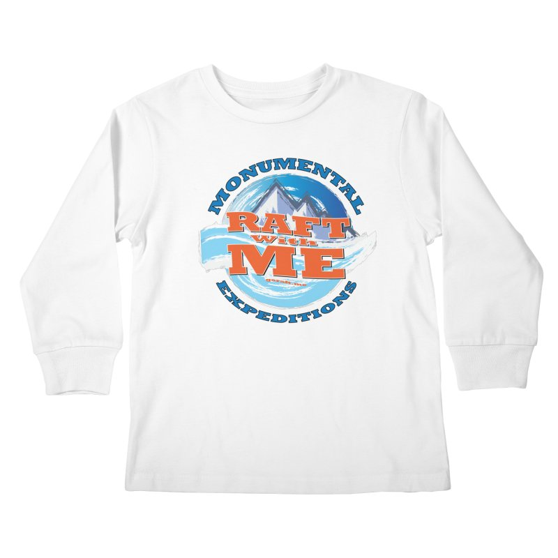 Raft With ME - blue text Kids Longsleeve T-Shirt by Monumental Expeditions