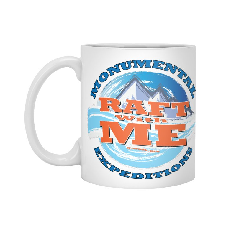 Raft With ME - blue text Accessories Standard Mug by Monumental Expeditions
