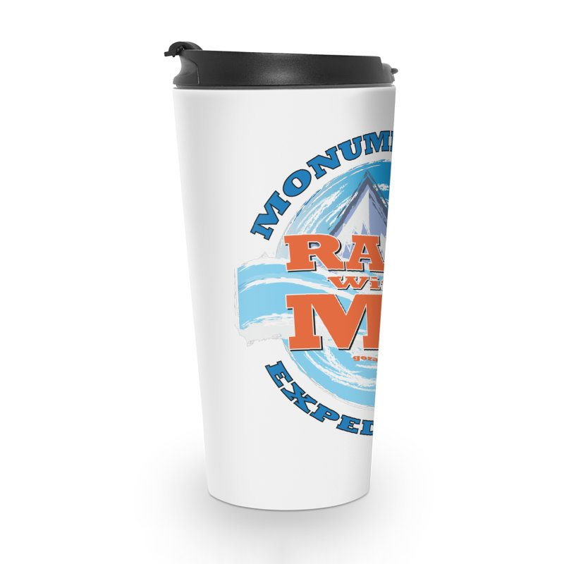 Raft With ME - blue text Accessories Travel Mug by Monumental Expeditions