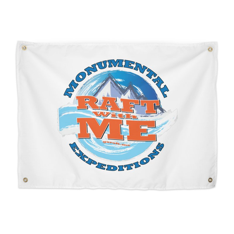Raft With ME - blue text Home Tapestry by Monumental Expeditions