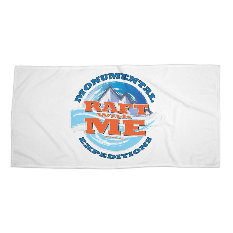 Raft With ME - blue text Accessories Beach Towel by Monumental Expeditions