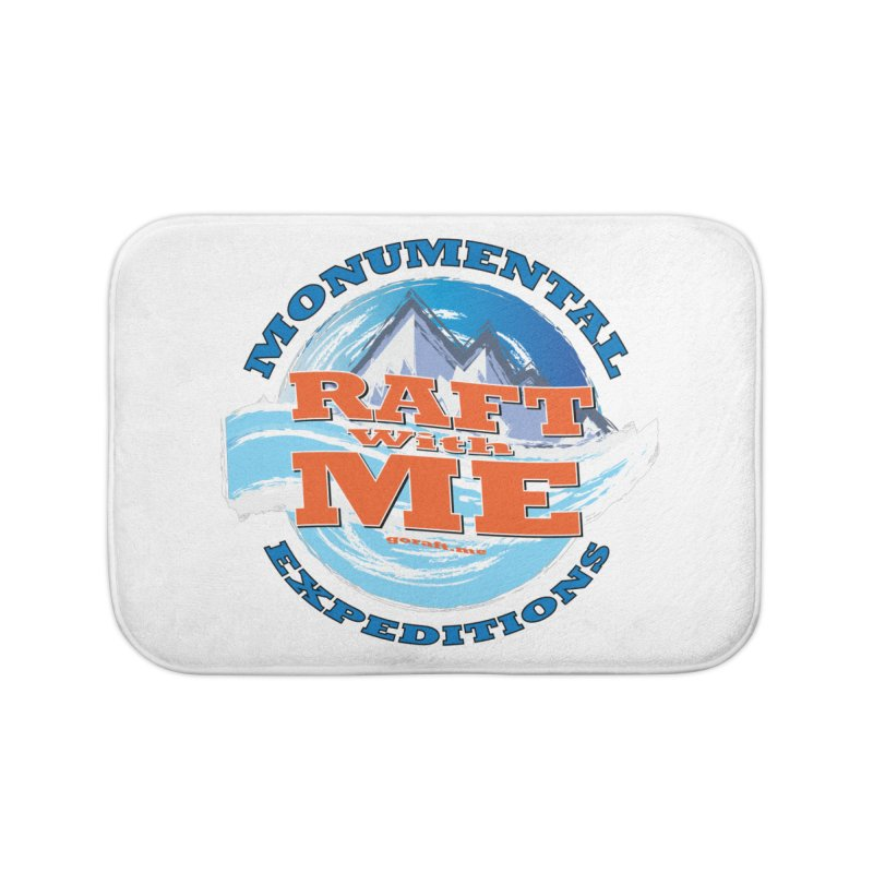 Raft With ME - blue text Home Bath Mat by Monumental Expeditions