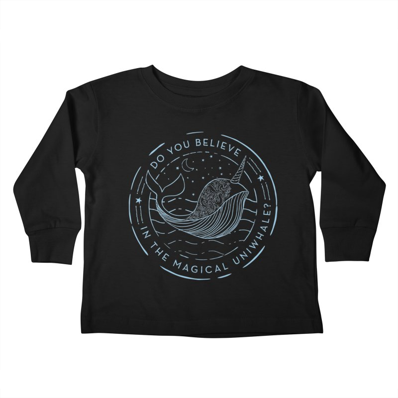 Do You Believe in the Magical Uni-Whale? Kids Toddler Longsleeve T-Shirt by Moon Bear Design Studio's Artist Shop
