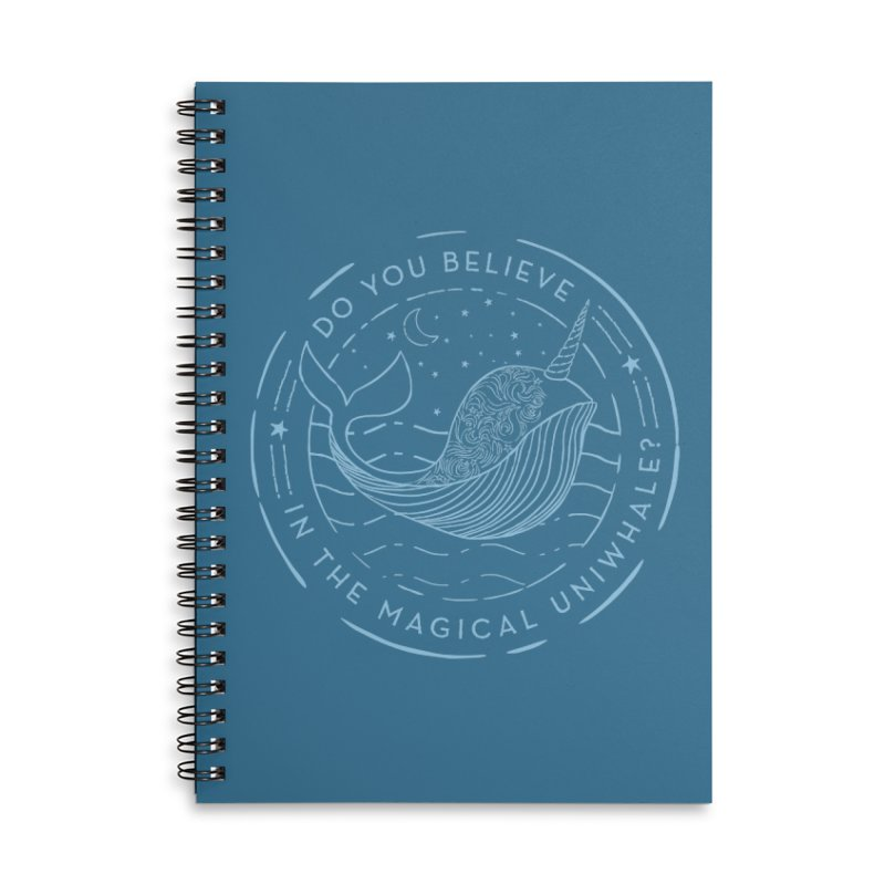 Do You Believe in the Magical Uni-Whale? Accessories Lined Spiral Notebook by Moon Bear Design Studio's Artist Shop