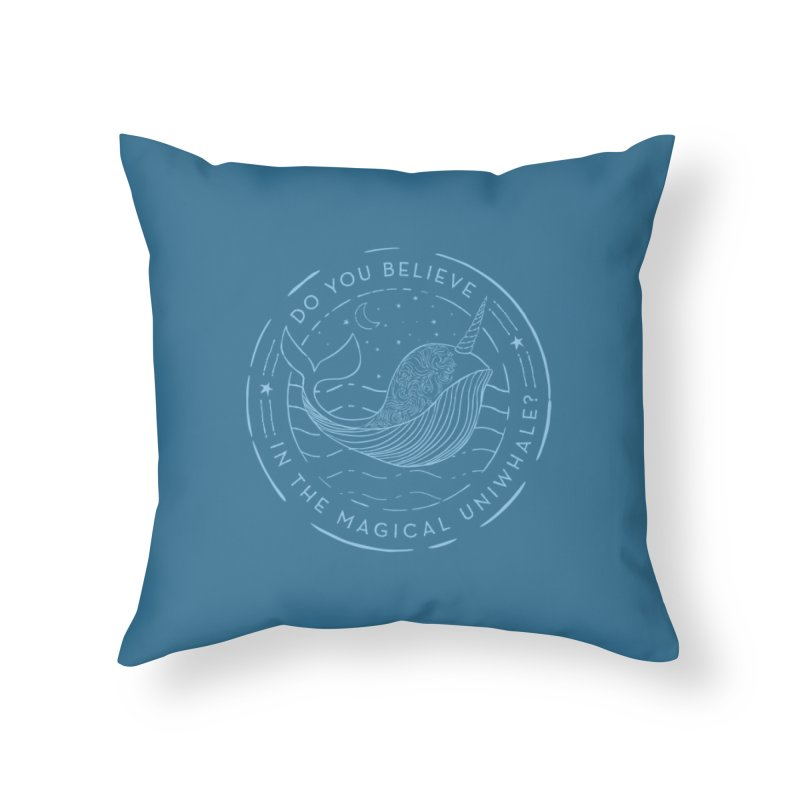 Do You Believe in the Magical Uni-Whale? Home Throw Pillow by Moon Bear Design Studio's Artist Shop