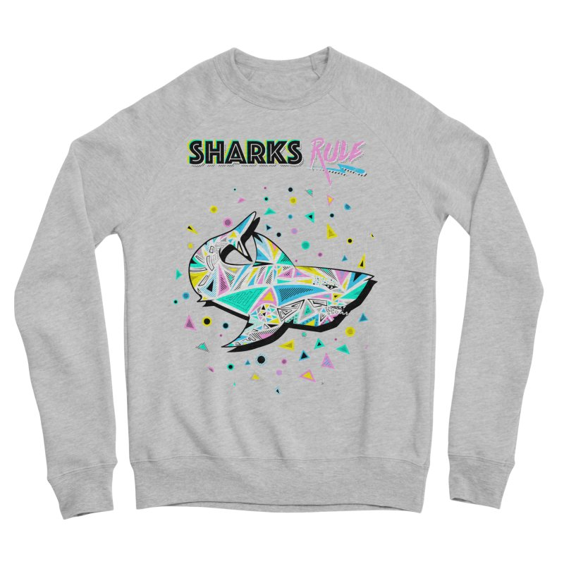Sharks Rule! - Retro 80s Inspired Men's Sponge Fleece Sweatshirt by Moon Bear Design Studio's Artist Shop