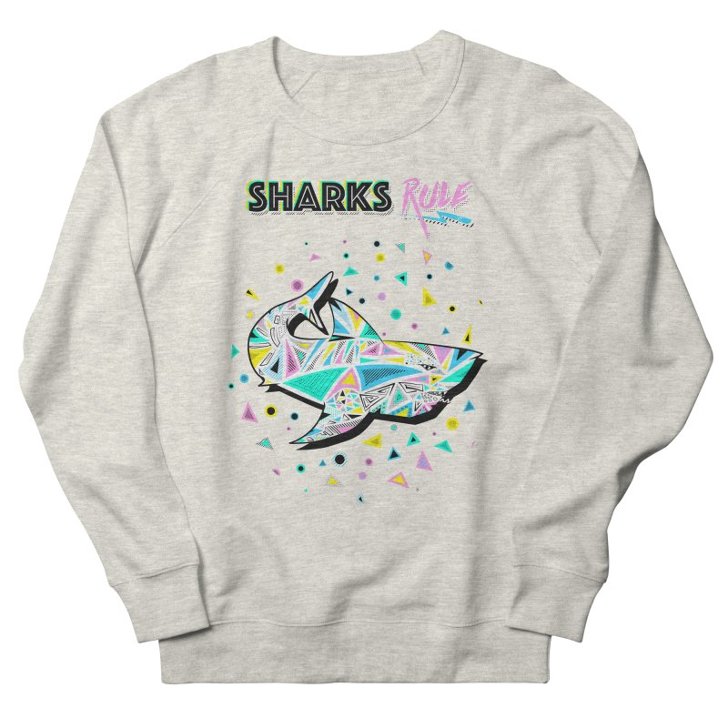 Sharks Rule! - Retro 80s Inspired Men's French Terry Sweatshirt by Moon Bear Design Studio's Artist Shop