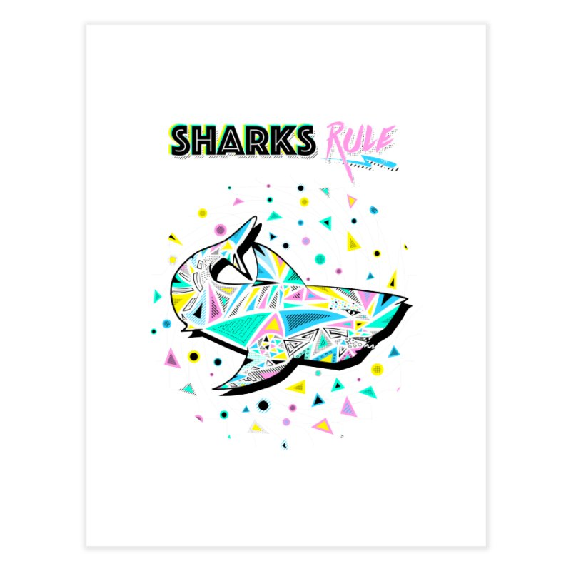 Sharks Rule! - Retro 80s Inspired Home Fine Art Print by Moon Bear Design Studio's Artist Shop