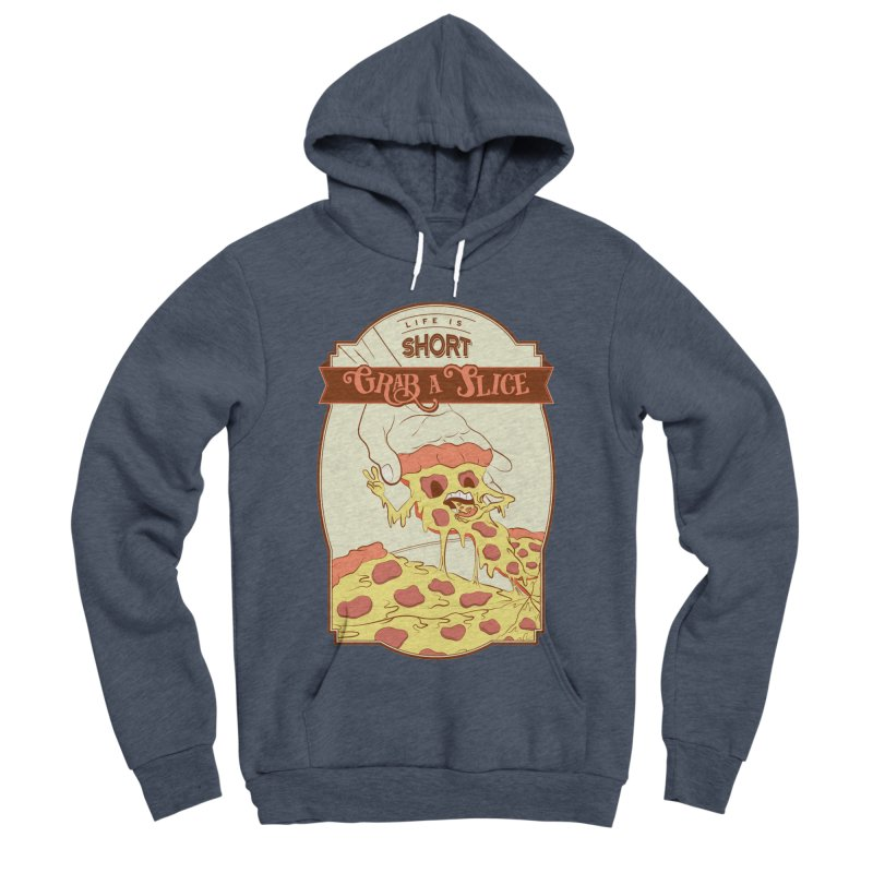 Pizza Love - Life is Short, Grab a Slice Men's Sponge Fleece Pullover Hoody by Moon Bear Design Studio's Artist Shop