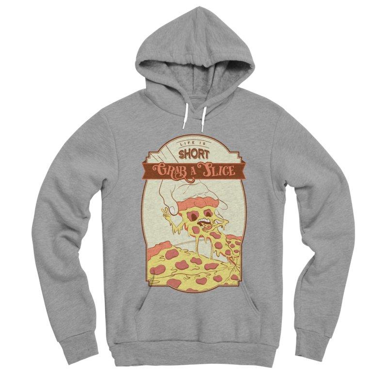 Pizza Love - Life is Short, Grab a Slice Women's Sponge Fleece Pullover Hoody by Moon Bear Design Studio's Artist Shop