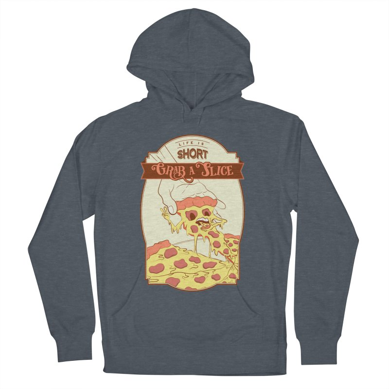Pizza Love - Life is Short, Grab a Slice Men's French Terry Pullover Hoody by Moon Bear Design Studio's Artist Shop