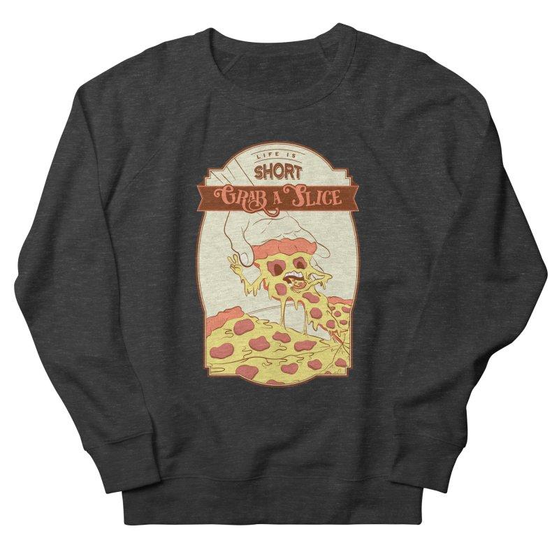 Pizza Love - Life is Short, Grab a Slice Women's French Terry Sweatshirt by Moon Bear Design Studio's Artist Shop