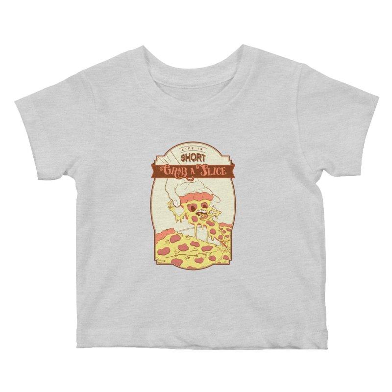 Pizza Love - Life is Short, Grab a Slice Kids Baby T-Shirt by Moon Bear Design Studio's Artist Shop